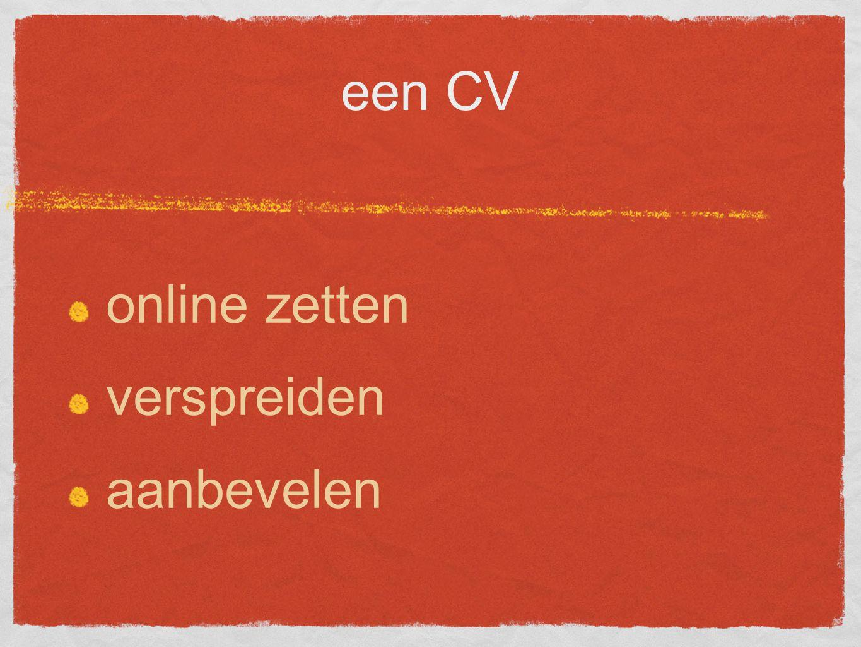 een CV online zetten verspreiden aanbevelen