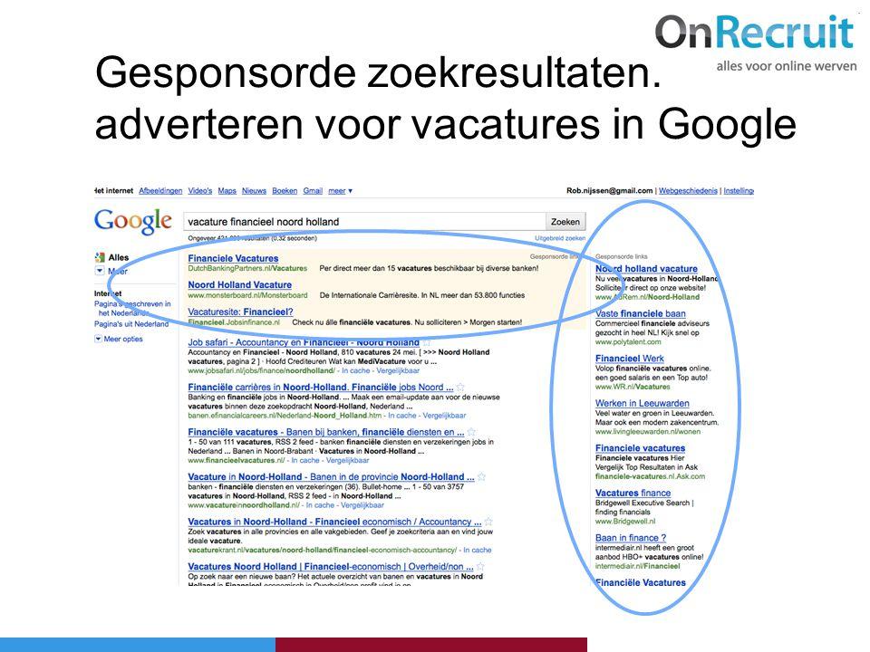 Gesponsorde zoekresultaten: adverteren voor vacatures in Google