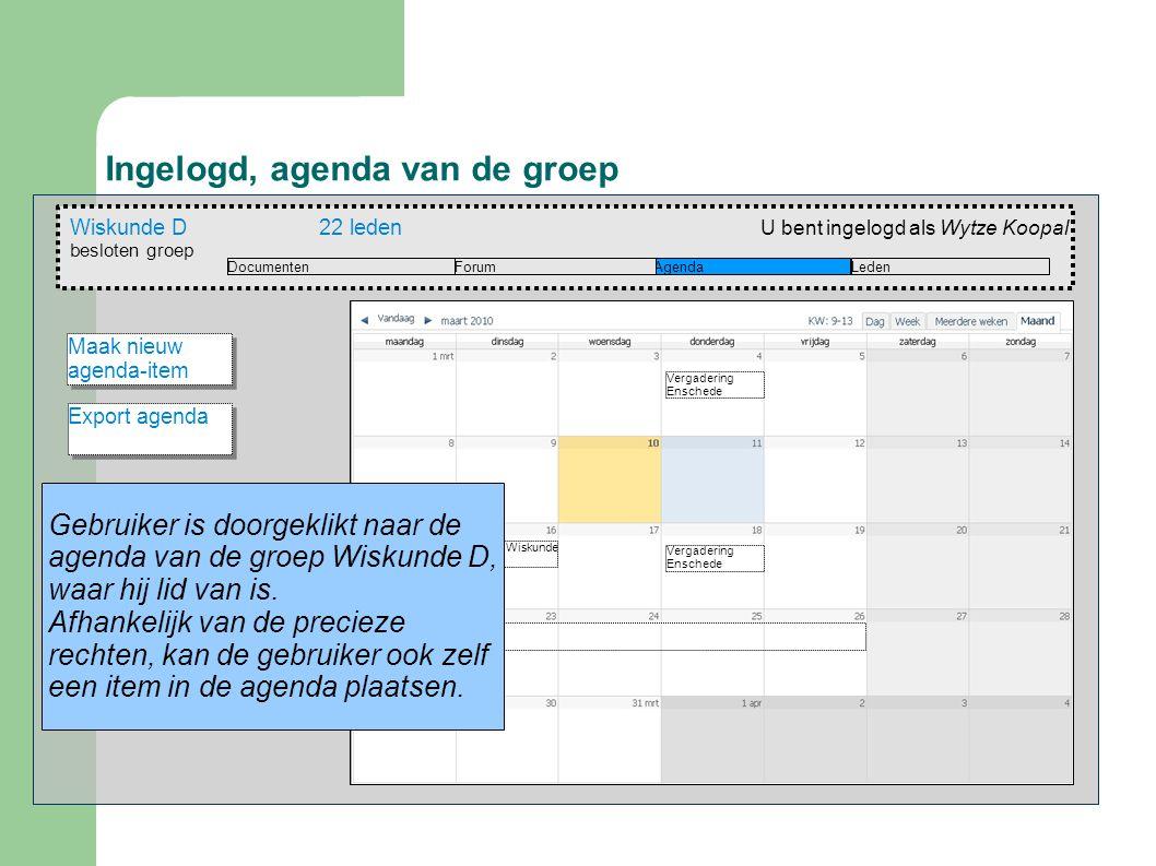 Ingelogd, agenda van de groep Wiskunde D22 leden besloten groep AgendaForumDocumenten U bent ingelogd als Wytze Koopal Leden Vergadering Enschede Over