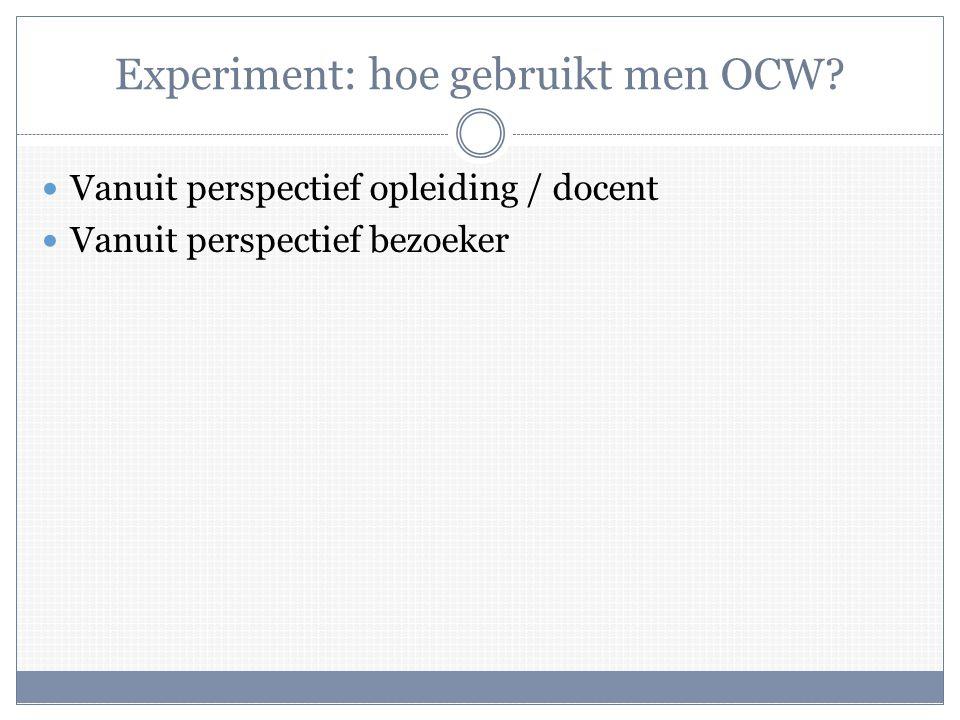 Experiment: hoe gebruikt men OCW.