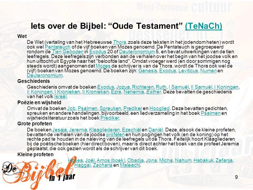 """9 Iets over de Bijbel: """"Oude Testament"""" (TeNaCh)(TeNaCh) Wet De Wet (vertaling van het Hebreeuwse Thora, zoals deze teksten in het jodendom heten) wor"""