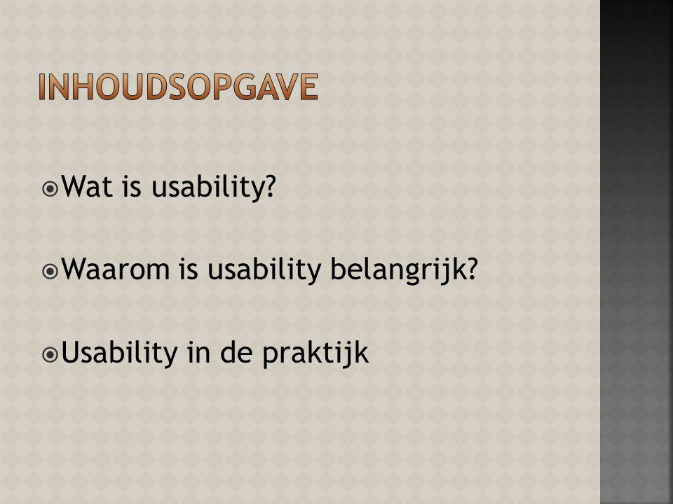  Wat is usability  Waarom is usability belangrijk  Usability in de praktijk