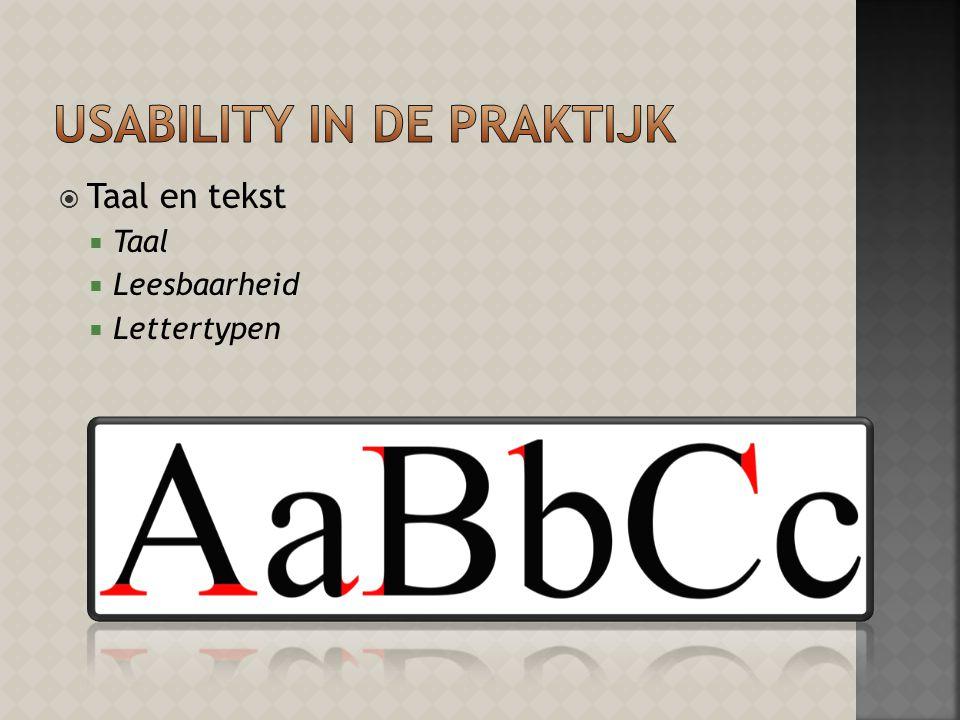  Taal en tekst  Taal  Leesbaarheid  Lettertypen