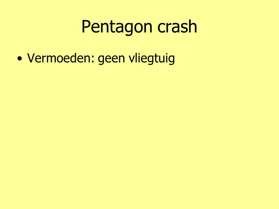 Pentagon crash •Vermoeden: geen vliegtuig