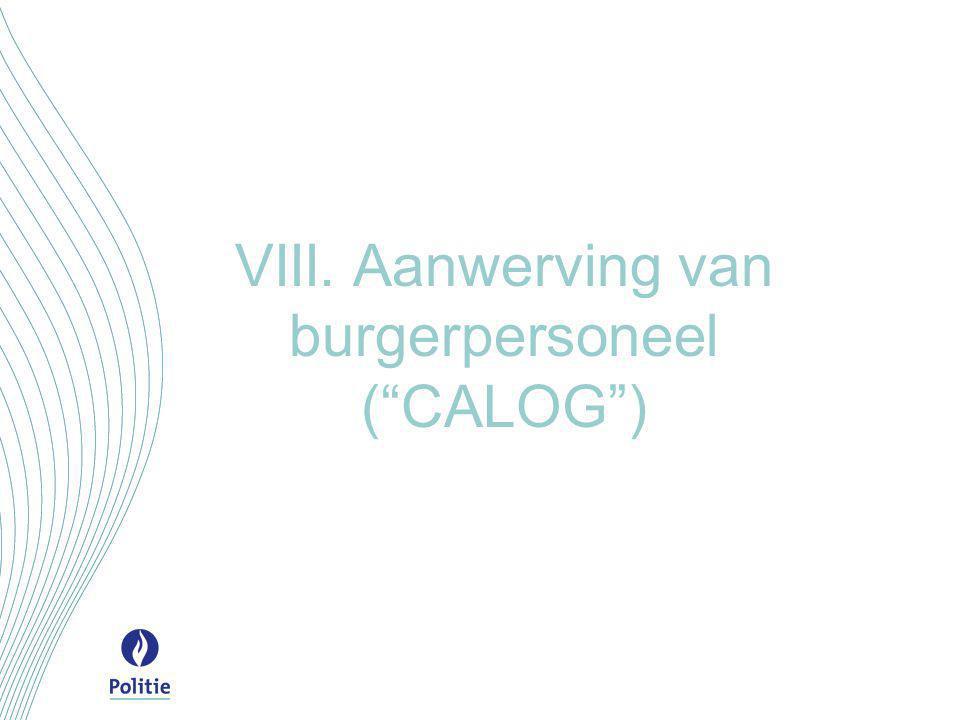 """VIII. Aanwerving van burgerpersoneel (""""CALOG"""")"""