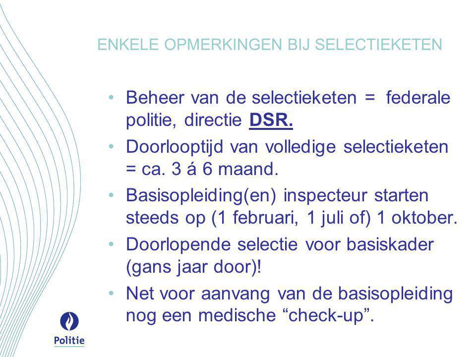 BASISOPLEIDING Agent van politie/Inspecteur van politie •Betreft een opleiding van ca.