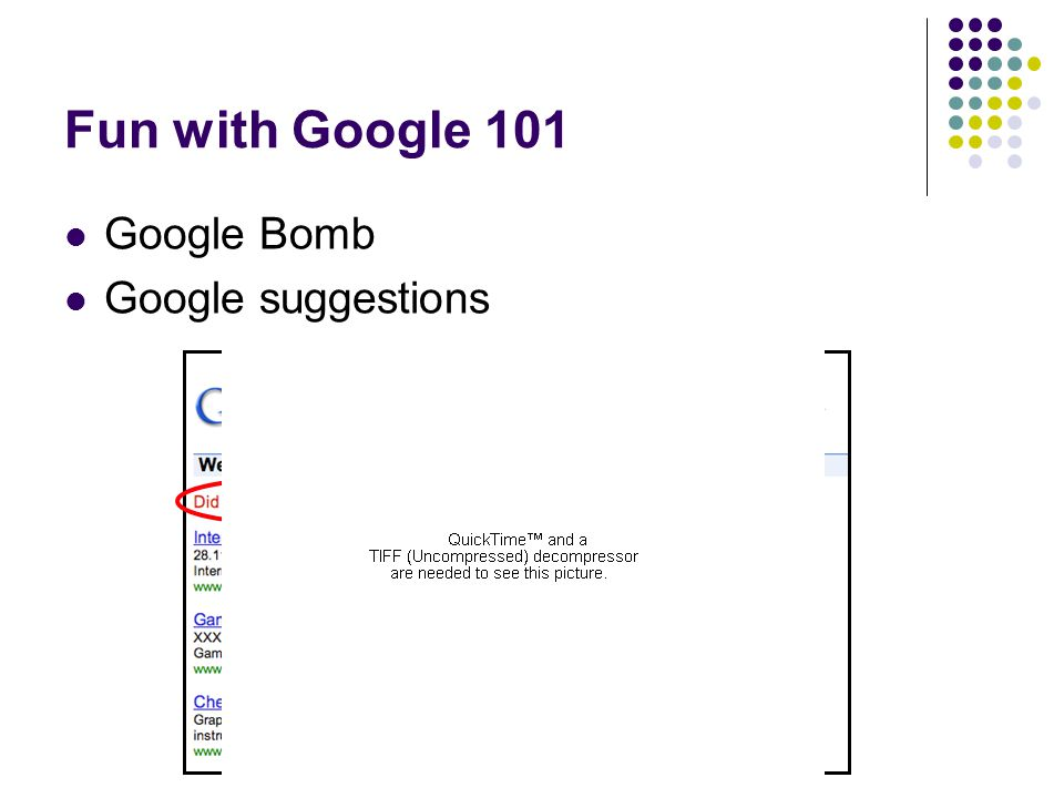 Fun with Google 101  Google Bomb  Google suggestions