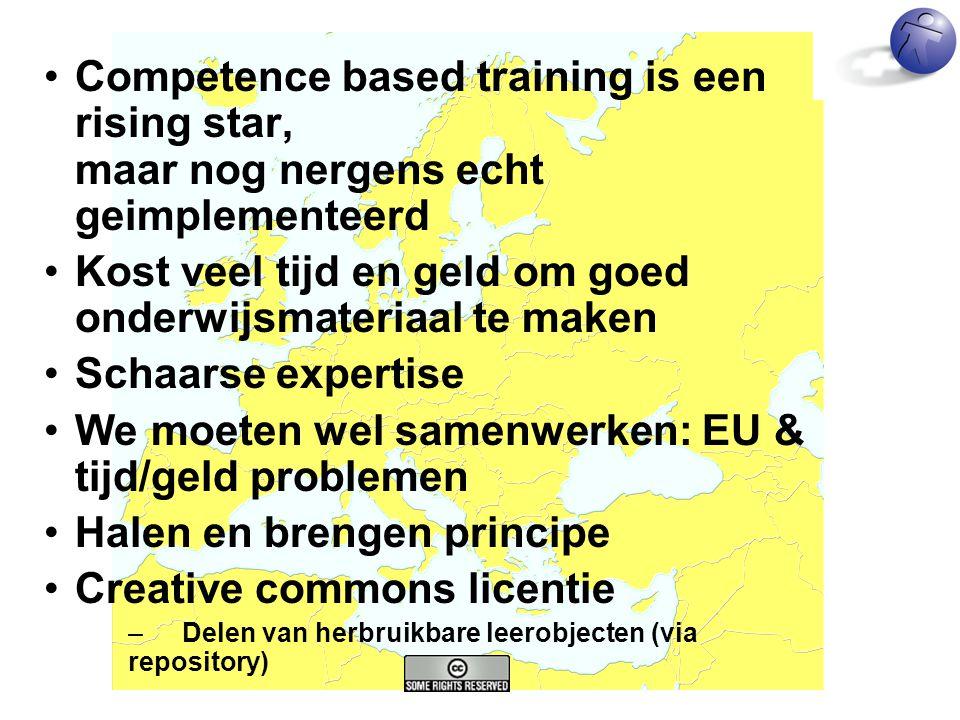 •Competence based training is een rising star, maar nog nergens echt geimplementeerd •Kost veel tijd en geld om goed onderwijsmateriaal te maken •Scha