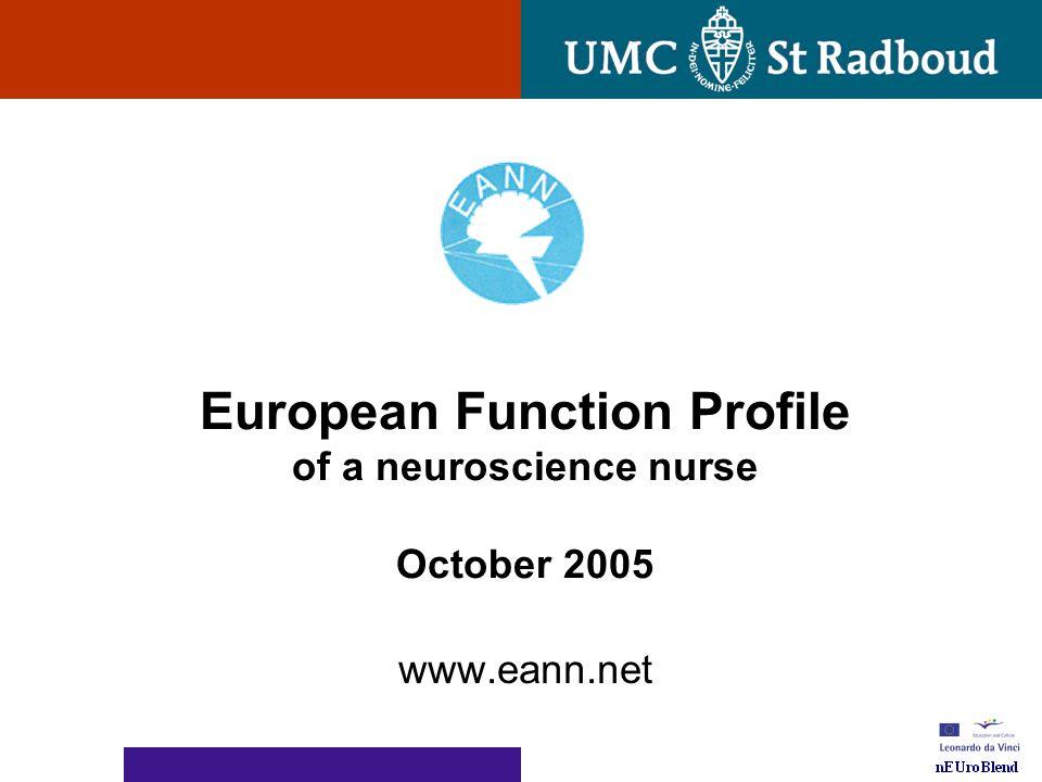 European Function Profile of a neuroscience nurse October 2005 www.eann.net