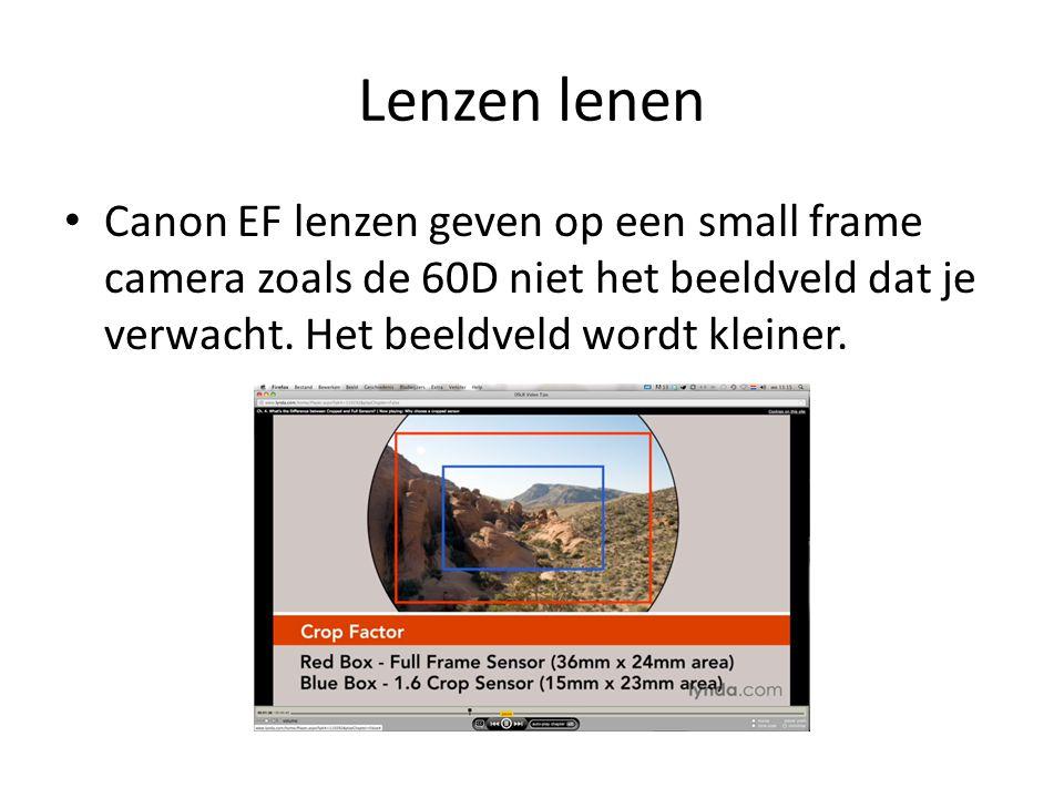 Lenzen lenen • Canon EF lenzen geven op een small frame camera zoals de 60D niet het beeldveld dat je verwacht. Het beeldveld wordt kleiner.