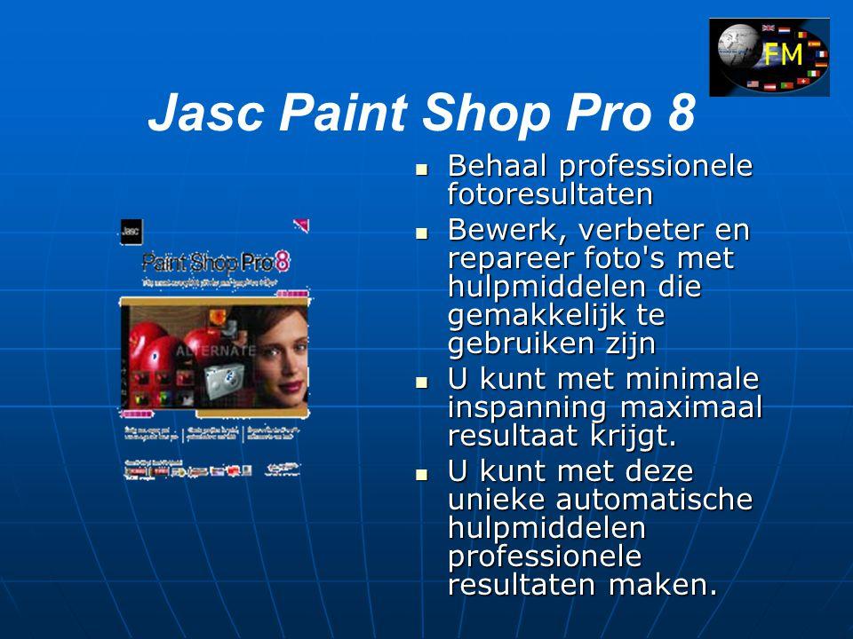 Jasc Paint Shop Pro 8  Behaal professionele fotoresultaten  Bewerk, verbeter en repareer foto s met hulpmiddelen die gemakkelijk te gebruiken zijn  U kunt met minimale inspanning maximaal resultaat krijgt.