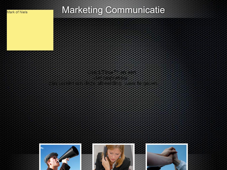 Marketing Communicatie Mark of Niels