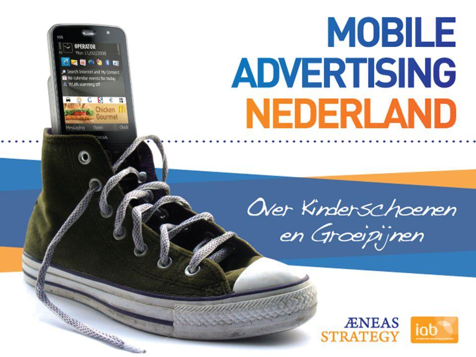 Spiegel Meerwaarde Mogelijkheden Bereik Andere media Nederland Doelstelling Industrie breed gedragen, onafhankelijk en gezaghebbend onderzoek naar de status van mobile advertising in Nederland