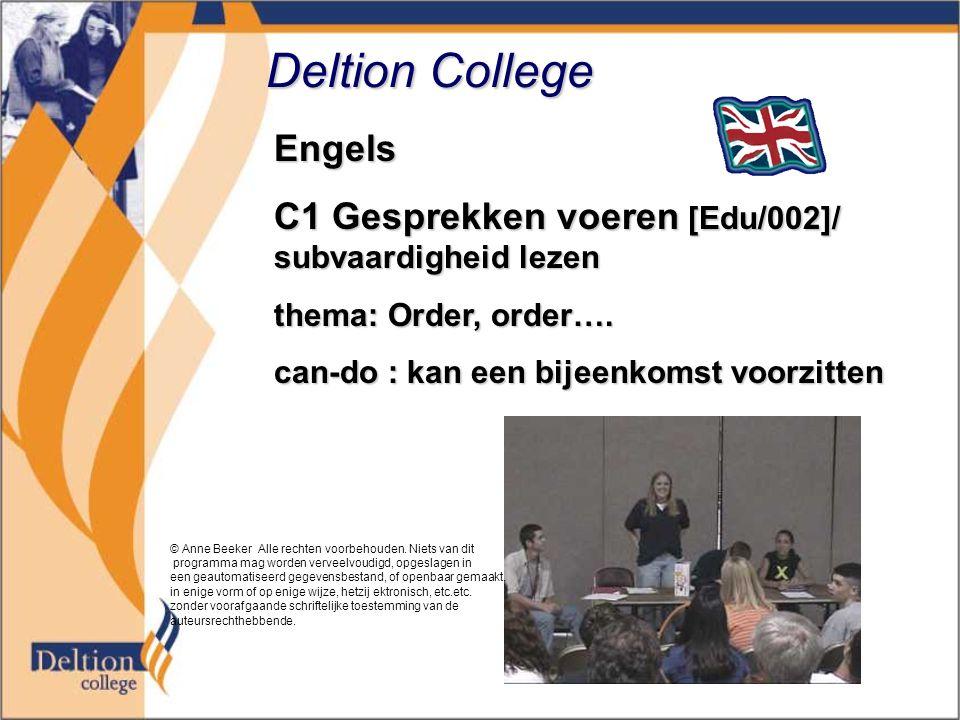 Deltion College Engels C1 Gesprekken voeren [Edu/002]/ subvaardigheid lezen thema: Order, order….