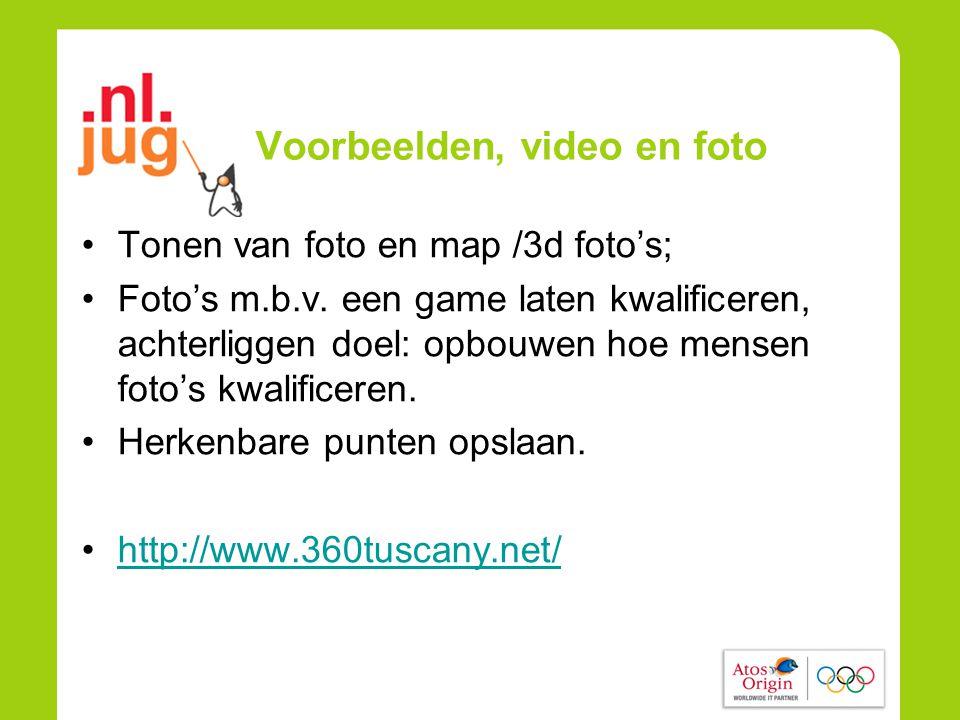 Voorbeelden, video en foto •Tonen van foto en map /3d foto's; •Foto's m.b.v.