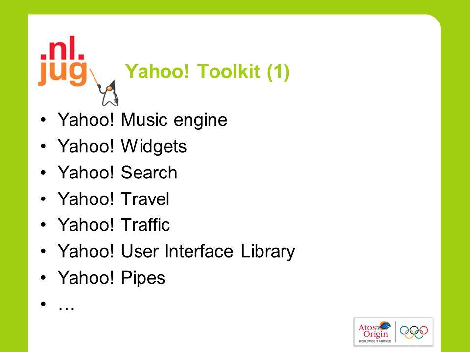 Yahoo. Toolkit (1) •Yahoo. Music engine •Yahoo. Widgets •Yahoo.
