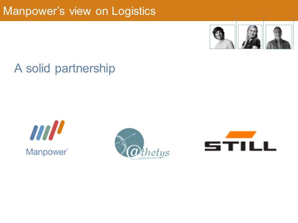 Manpower's view on Logistics A solid partnership