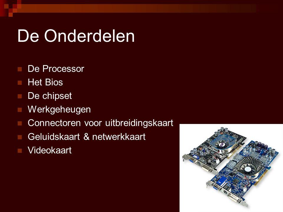 Northbridge  De northbridge verwerkt informatie van de :  AGP interface  Geheugen / RAM  Processor  Video  Voeden van de processor