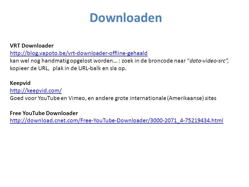 Downloaden VRT Downloader http://blog.vapoto.be/vrt-downloader-offline-gehaald kan wel nog handmatig opgelost worden… : zoek in de broncode naar data-video-src , kopieer de URL, plak in de URL-balk en sla op.