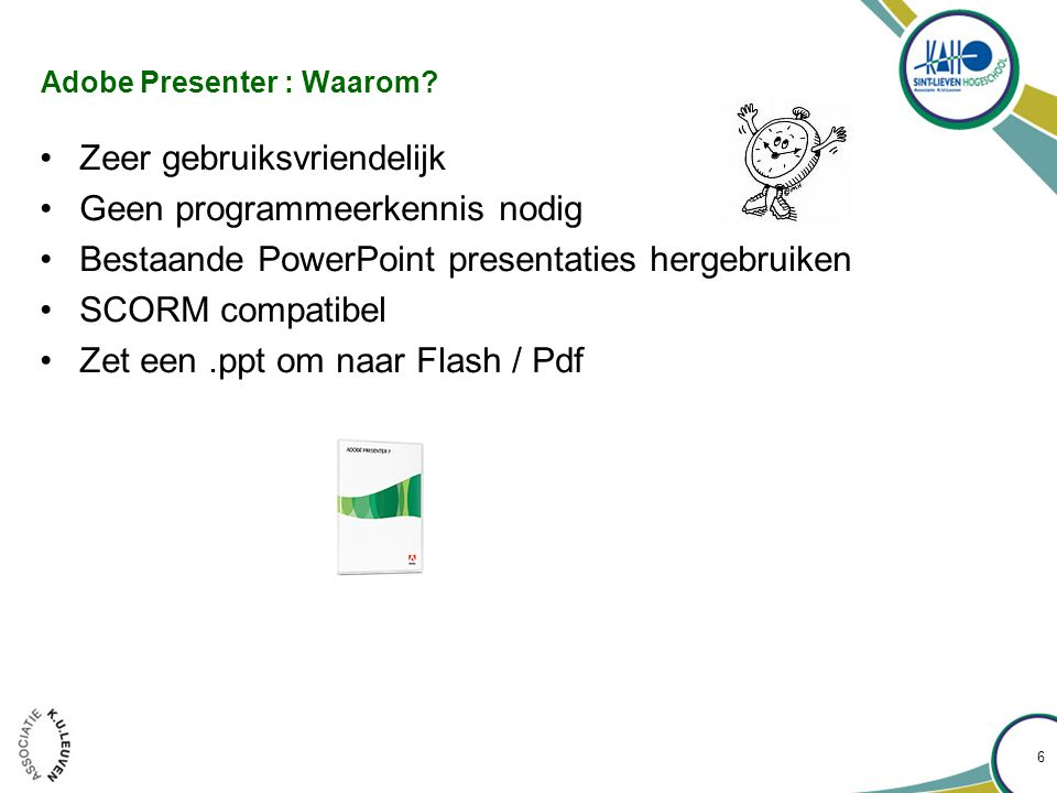 Adobe Presenter : Waarom.