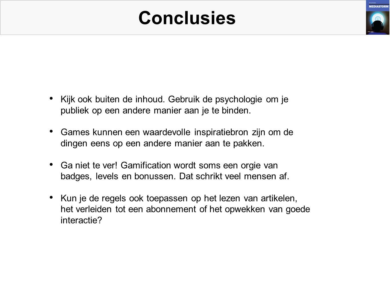 Conclusies • Kijk ook buiten de inhoud.