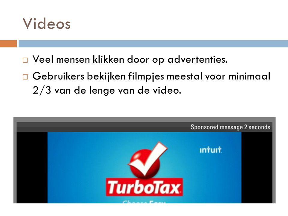 Videos  Veel mensen klikken door op advertenties.