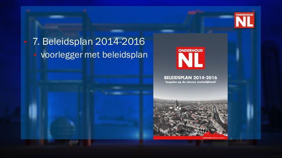 • 7. Beleidsplan 2014-2016 • voorlegger met beleidsplan