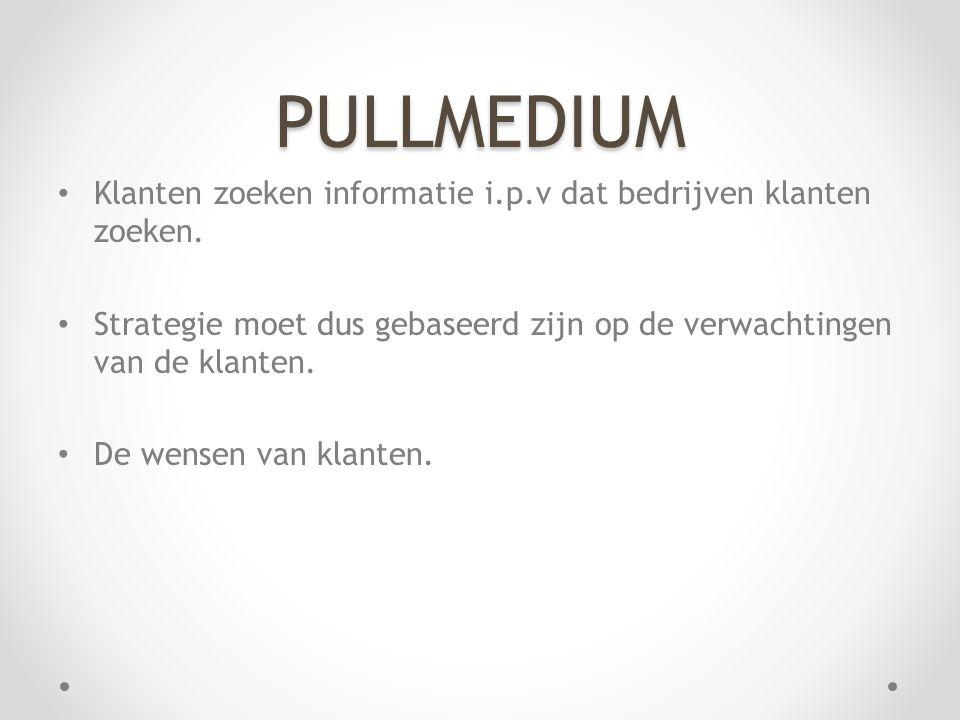 PULLMEDIUM • Klanten zoeken informatie i.p.v dat bedrijven klanten zoeken.