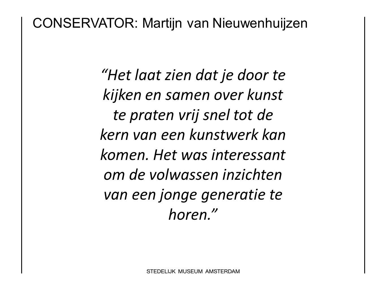 """CONSERVATOR: Martijn van Nieuwenhuijzen """"Het laat zien dat je door te kijken en samen over kunst te praten vrij snel tot de kern van een kunstwerk kan"""