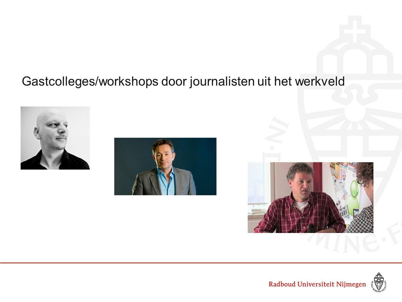 Gastcolleges/workshops door journalisten uit het werkveld
