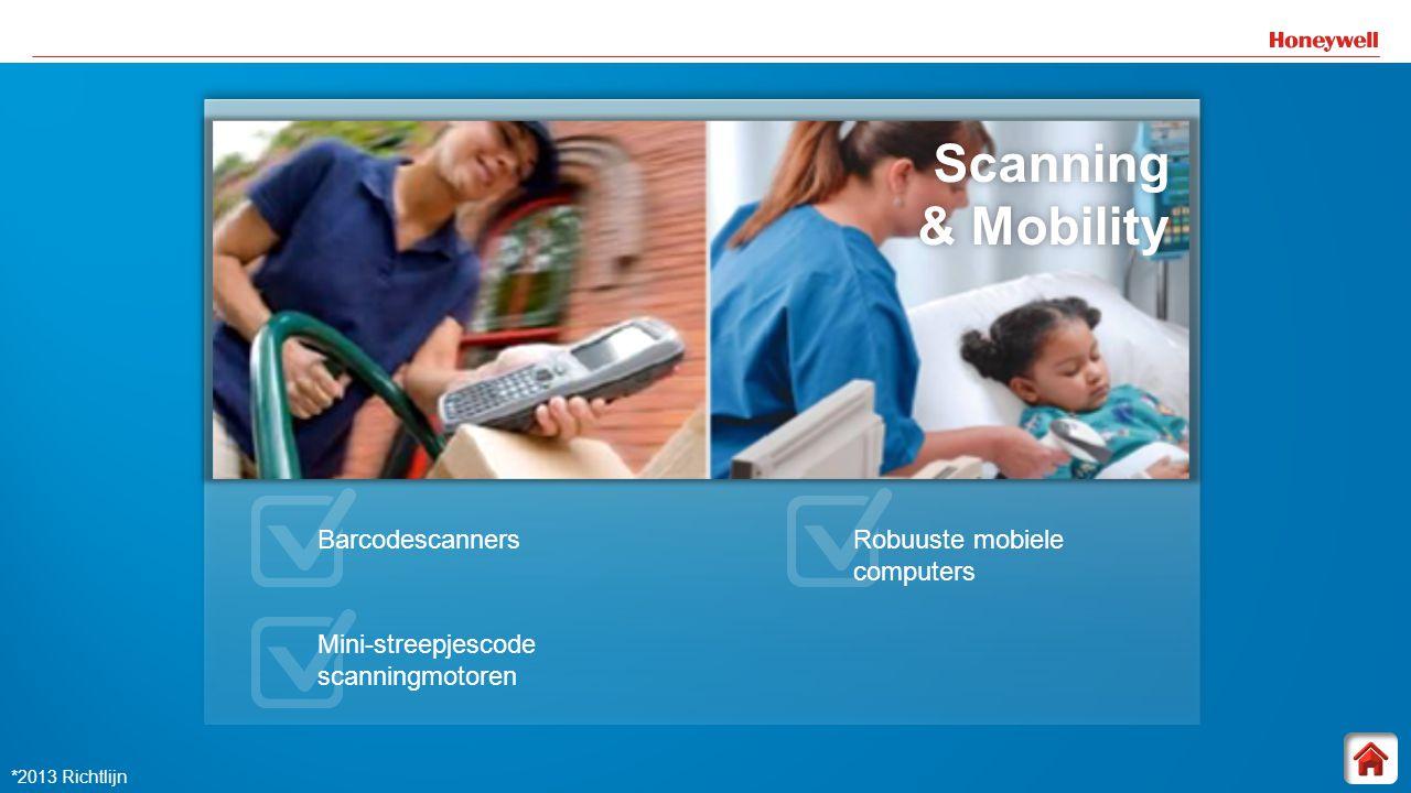 15 Scanning & Mobility Scanning & Mobility& Mobility Barcodescanners Mini-streepjescode scanningmotoren Robuuste mobiele computers *2013 Richtlijn