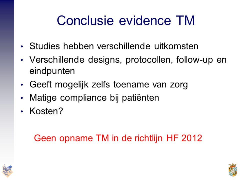 Conclusie evidence TM • Studies hebben verschillende uitkomsten • Verschillende designs, protocollen, follow-up en eindpunten • Geeft mogelijk zelfs t