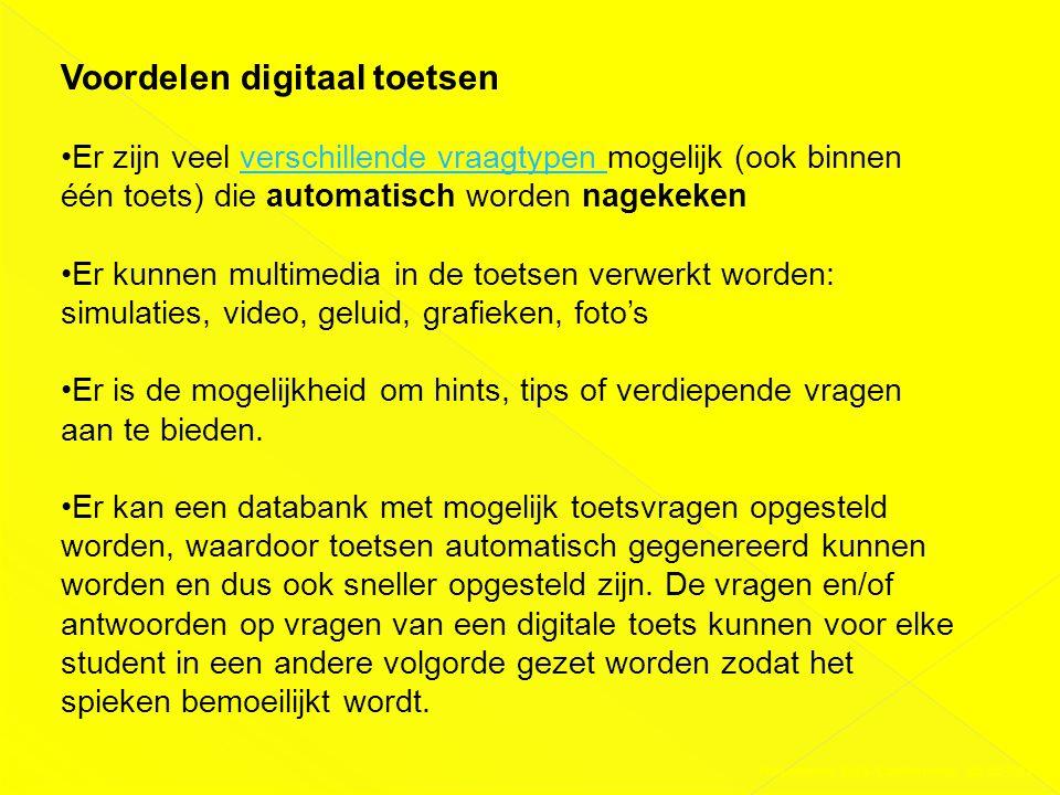 Presentatie DAS-Conferentie 03-02-2011 Voordelen digitaal toetsen •Er zijn veel verschillende vraagtypen mogelijk (ook binnen één toets) die automatis