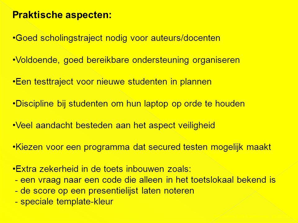 Presentatie DAS-Conferentie 03-02-2011 Praktische aspecten: •Goed scholingstraject nodig voor auteurs/docenten •Voldoende, goed bereikbare ondersteuni