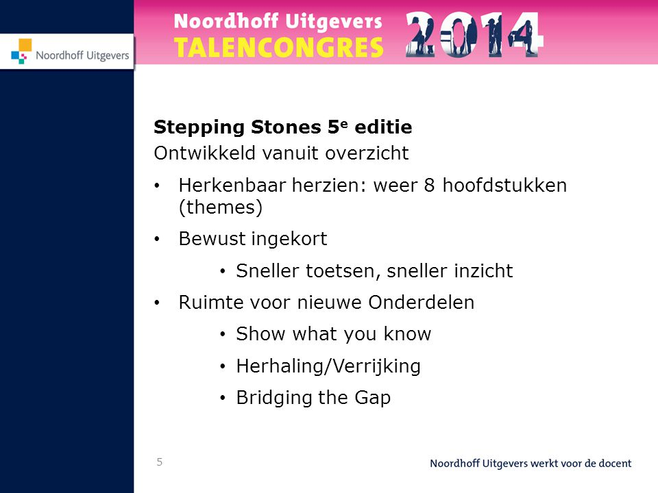 Inhoudsopgave Theme A Listening B Theme Words C Reading D Stone E Grammar F Watching G Listening 6 H Reading I Stone J Grammar K Watching Task Vocabulary Grammar Overview