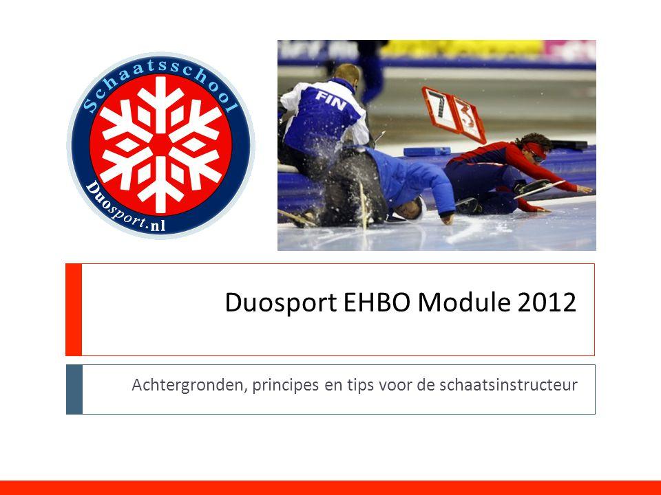 Duosport EHBO Module 2012 Achtergronden, principes en tips voor de schaatsinstructeur