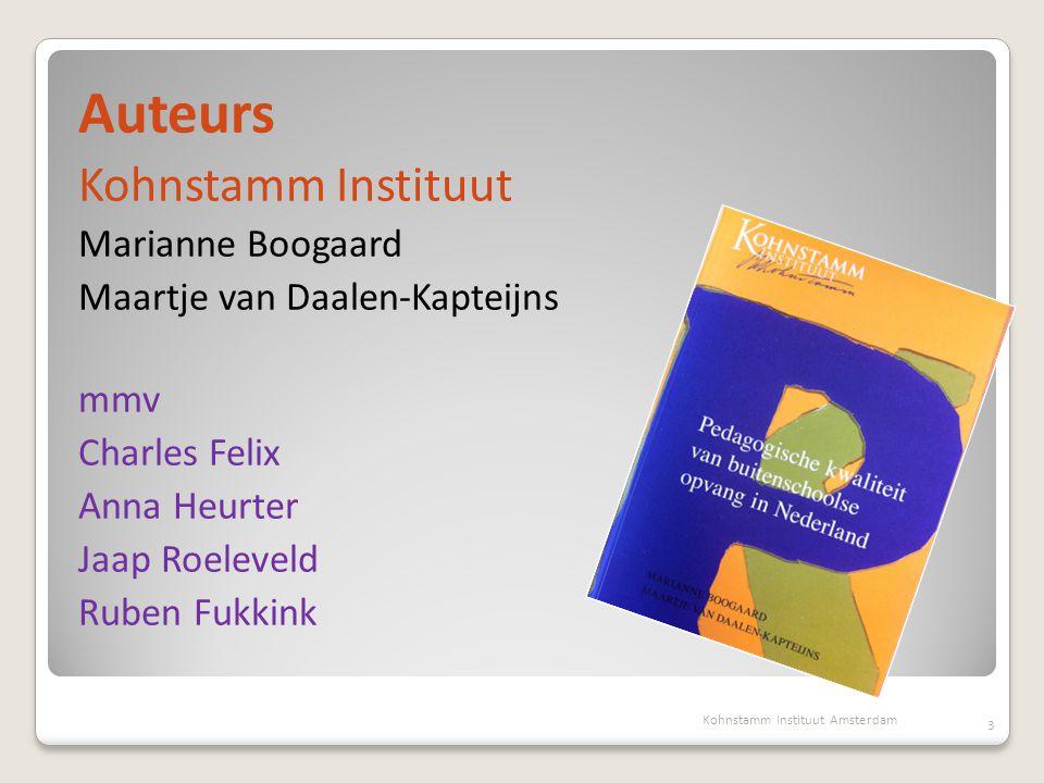 Auteurs Kohnstamm Instituut Marianne Boogaard Maartje van Daalen-Kapteijns mmv Charles Felix Anna Heurter Jaap Roeleveld Ruben Fukkink 3 Kohnstamm Ins