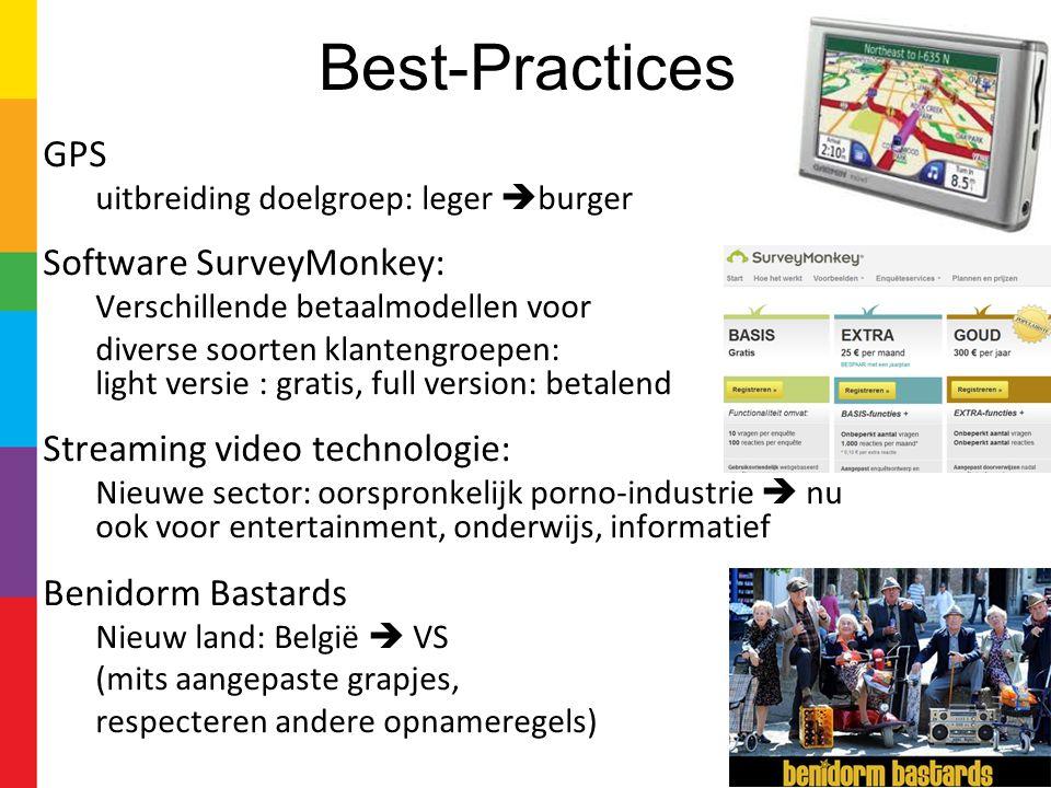 Best-Practices GPS uitbreiding doelgroep: leger  burger Software SurveyMonkey: Verschillende betaalmodellen voor diverse soorten klantengroepen: ligh