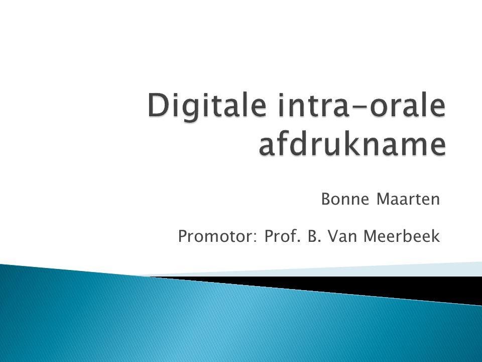 Bonne Maarten Promotor: Prof. B. Van Meerbeek