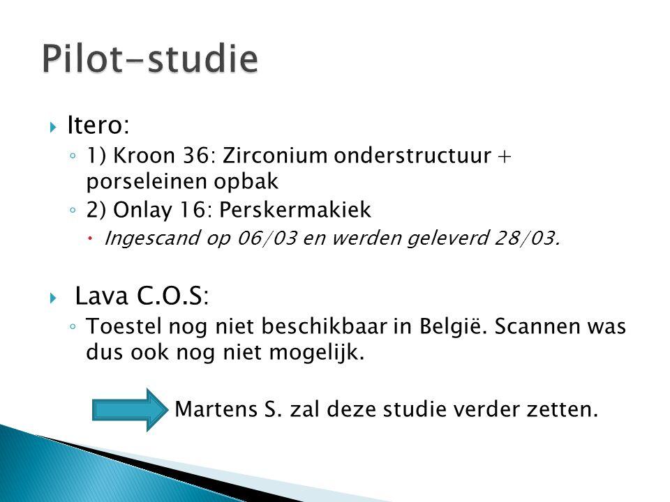  Itero: ◦ 1) Kroon 36: Zirconium onderstructuur + porseleinen opbak ◦ 2) Onlay 16: Perskermakiek  Ingescand op 06/03 en werden geleverd 28/03.  Lav