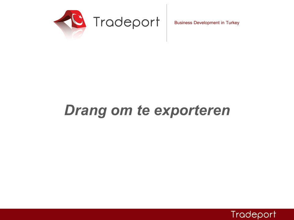 Drang om te exporteren