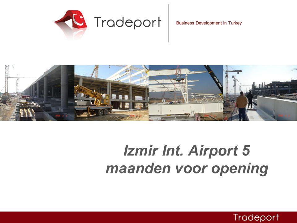 Izmir Int. Airport 5 maanden voor opening