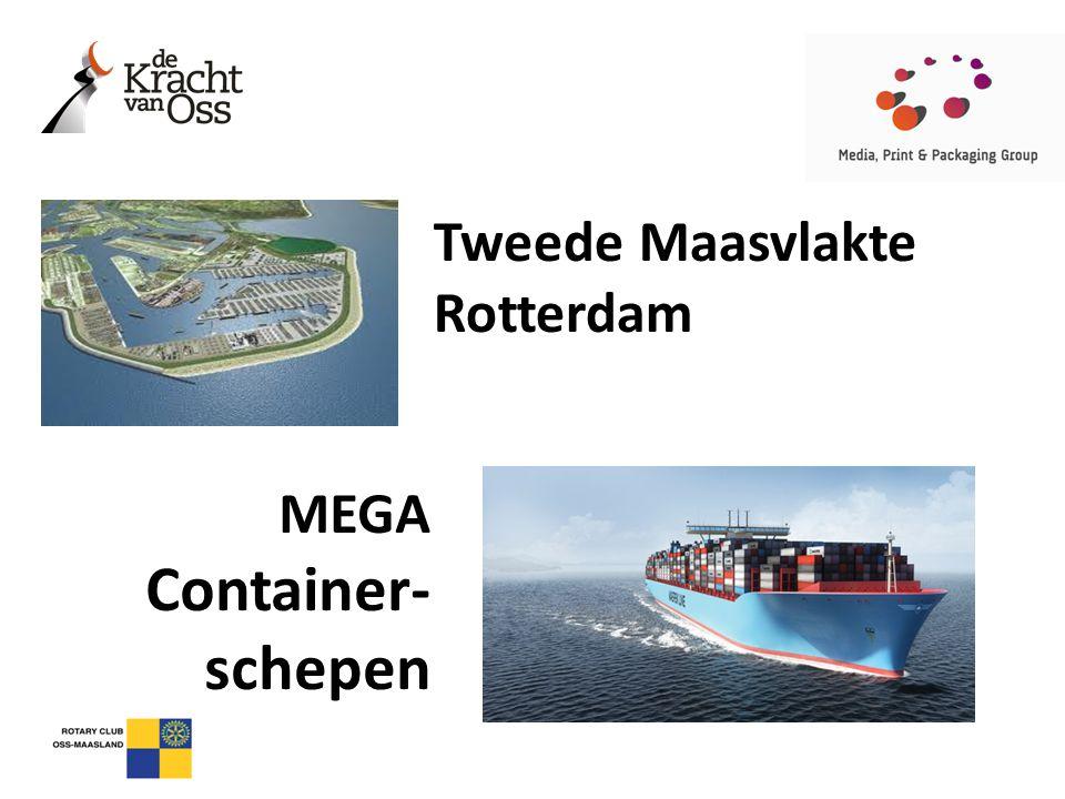 Tweede Maasvlakte Rotterdam MEGA Container- schepen