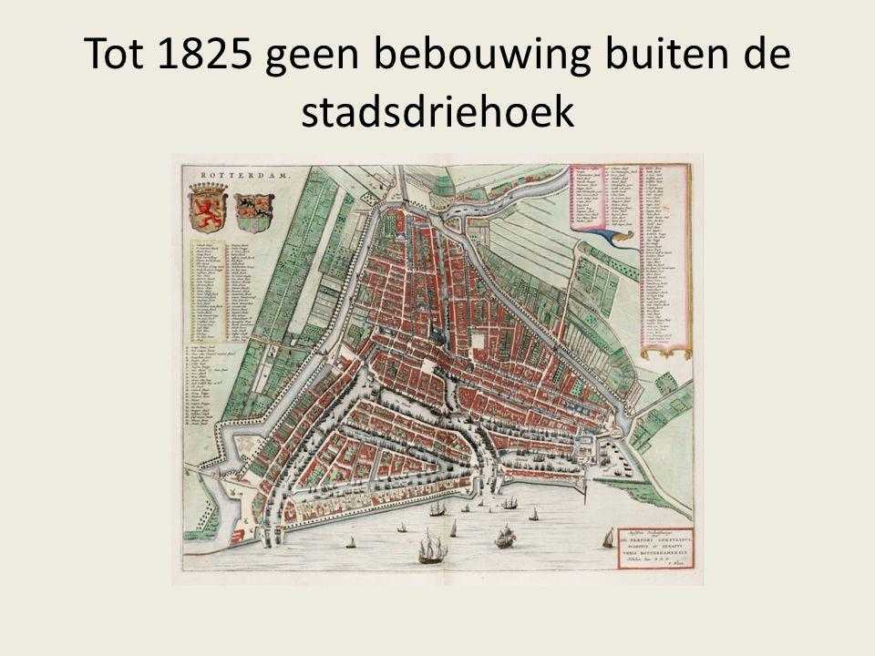 Tot 1825 geen bebouwing buiten de stadsdriehoek