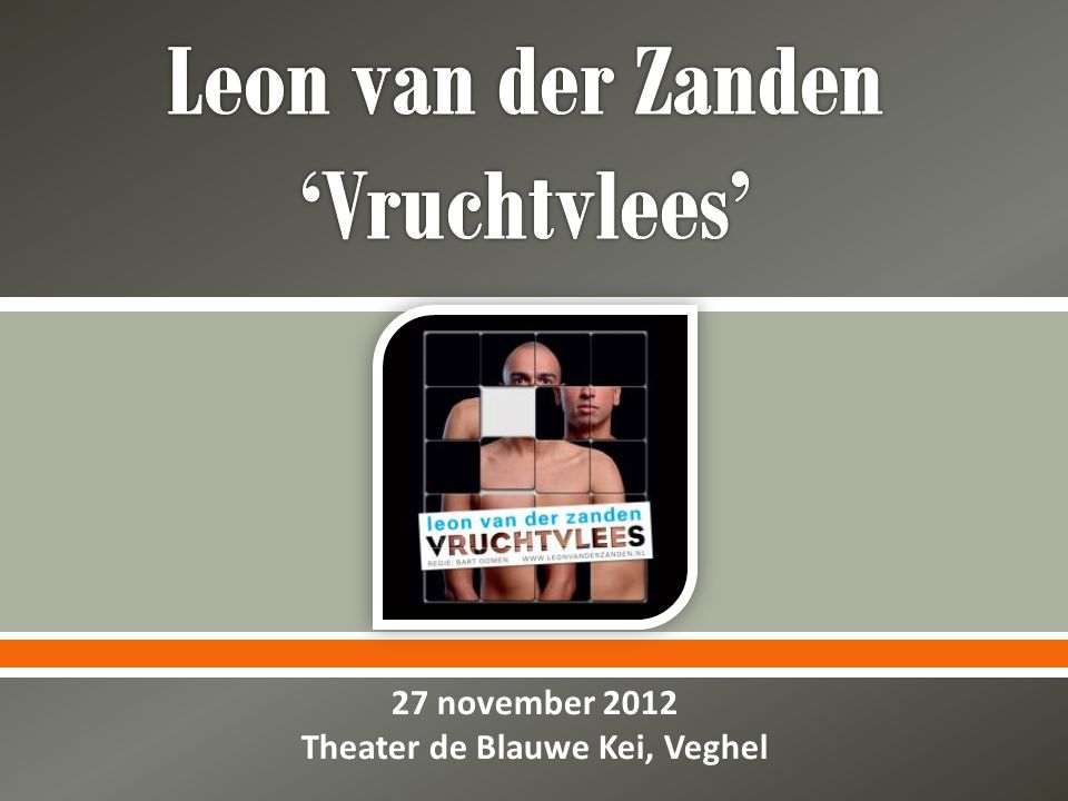  27 november 2012 Theater de Blauwe Kei, Veghel