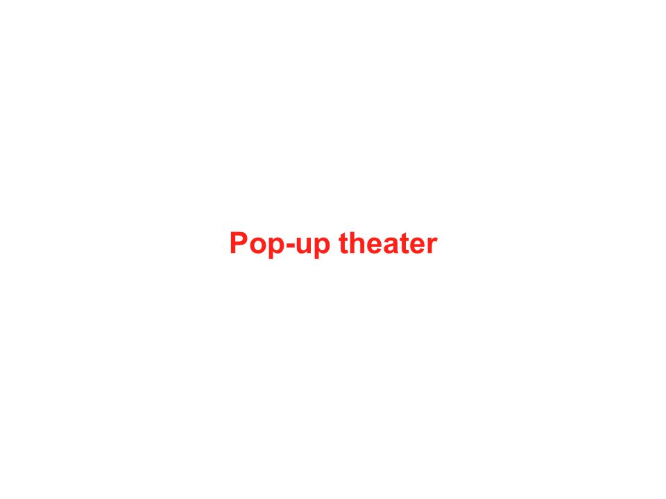 Pop-up theater