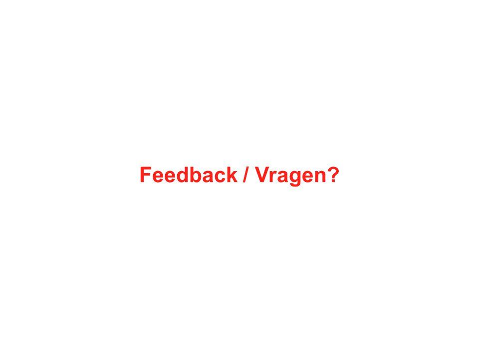 Feedback / Vragen?