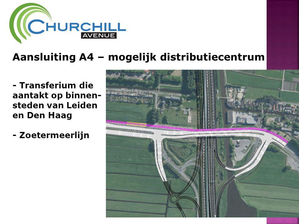 Aansluiting A4 – mogelijk distributiecentrum - Transferium die aantakt op binnen- steden van Leiden en Den Haag - Zoetermeerlijn