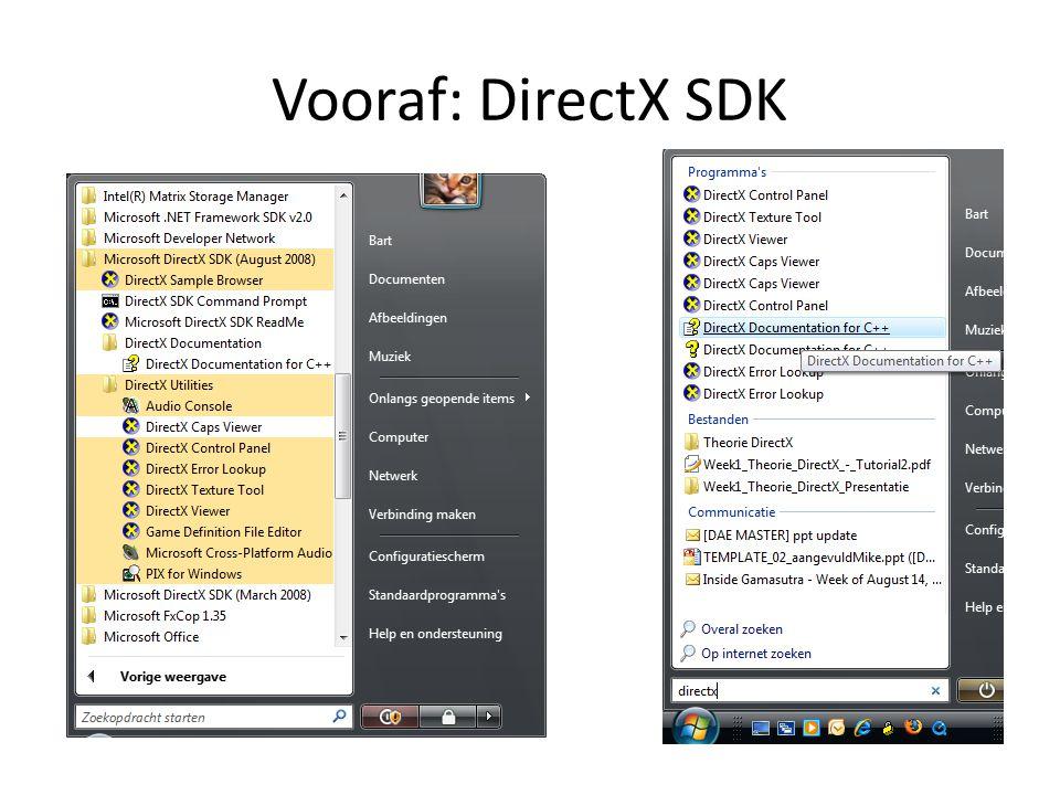 Vooraf: DirectX SDK : Control Panel Steeds in Debug mode werken: • Directx memory leak detection • Optimisation info Let op.