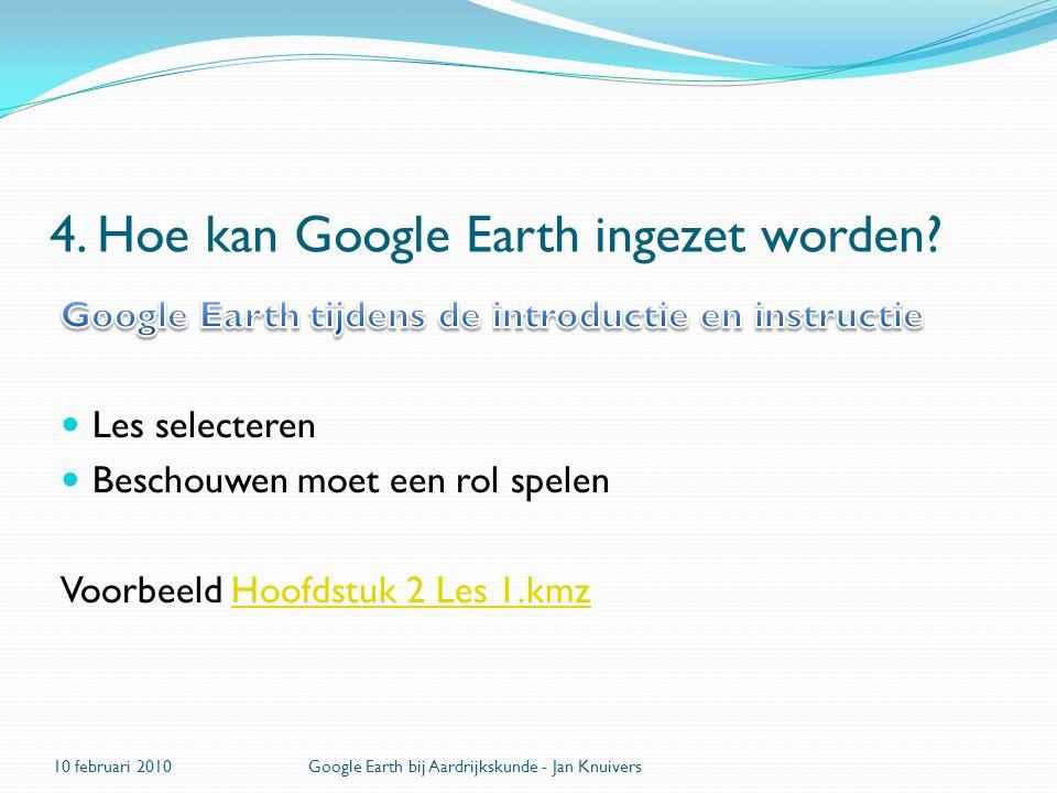 4.Hoe kan Google Earth ingezet worden.